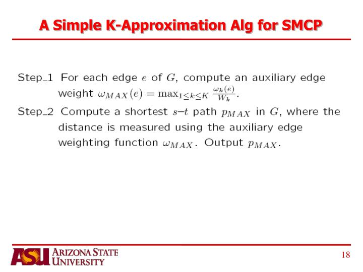 A Simple K-Approximation Alg for SMCP