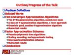 outline progress of the talk