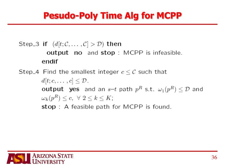 Pesudo-Poly Time Alg for MCPP