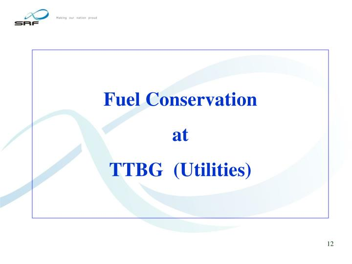 Fuel Conservation