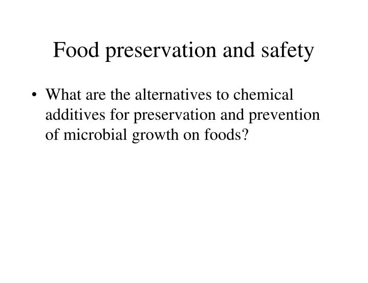 Food preservation and safety