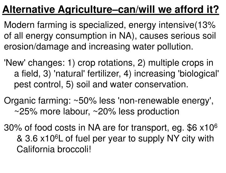 Alternative Agriculture–can/will we afford it?