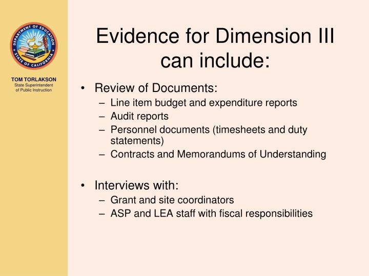 Evidence for Dimension III can include: