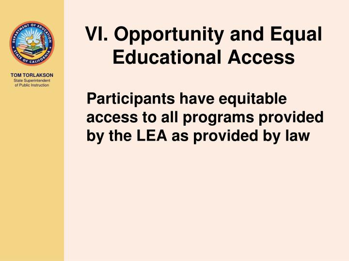 VI. Opportunity and Equal Educational Access