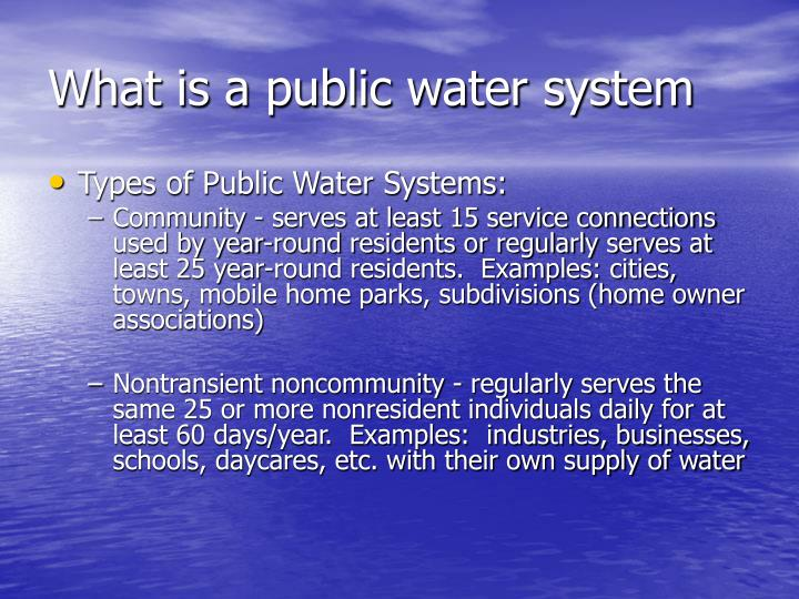 What is a public water system