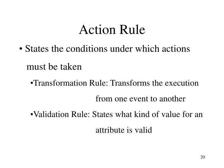 Action Rule
