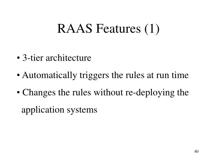 RAAS Features (1)