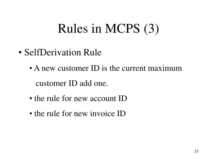 Rules in MCPS (3)