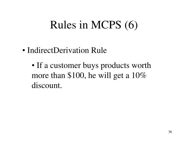 Rules in MCPS (6)