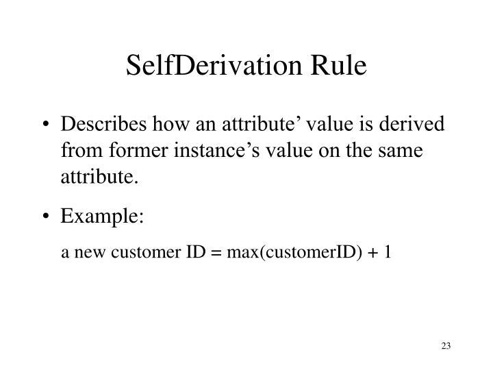 SelfDerivation Rule