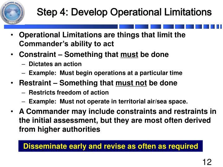 Step 4: Develop Operational Limitations