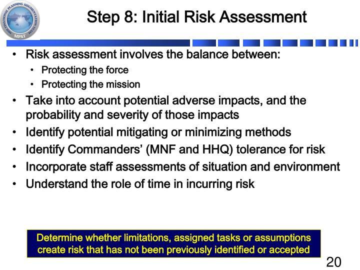 Step 8: Initial Risk Assessment