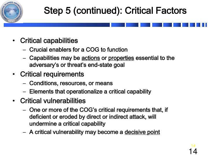 Step 5 (continued): Critical Factors