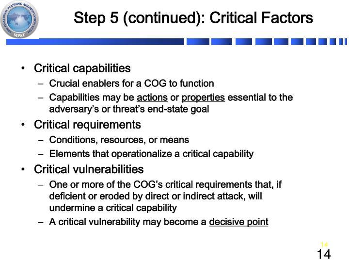 Step 5 (continued): Critical Factors
