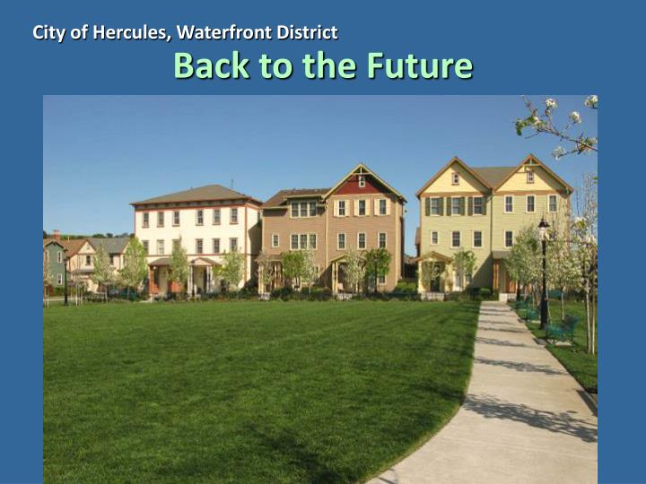 City of Hercules, Waterfront District