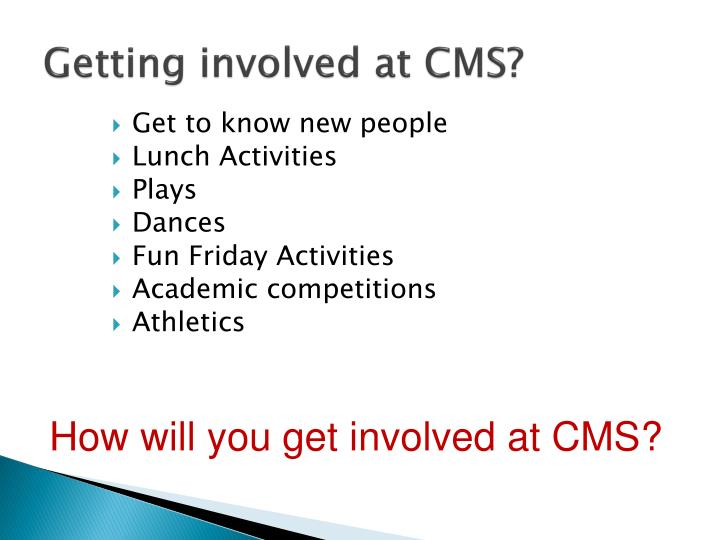 Getting involved at CMS?