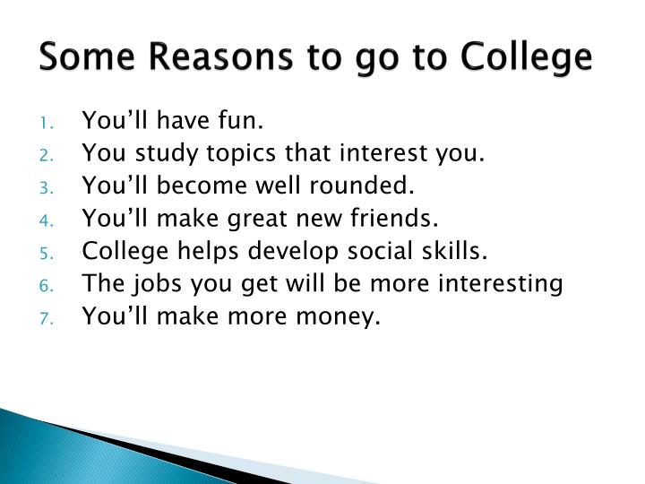 Some Reasons to go to College