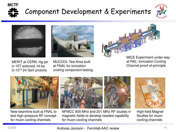 Component Development & Experiments