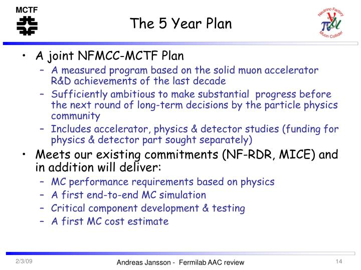 The 5 Year Plan