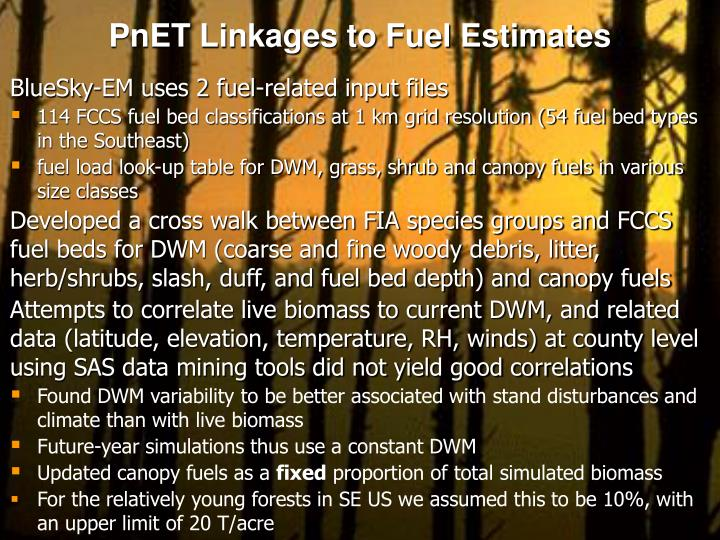 PnET Linkages to Fuel Estimates