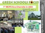 1 st mcps eco charrette in 2003