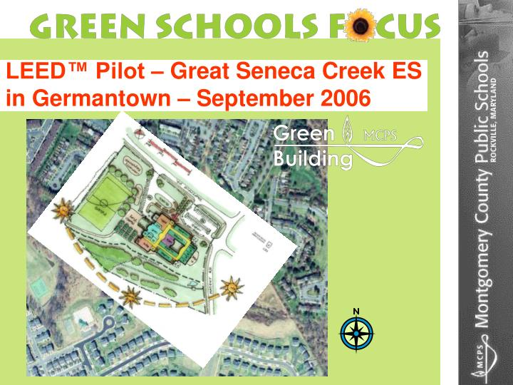 LEED™ Pilot – Great Seneca Creek ES
