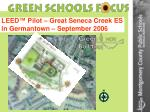 leed pilot great seneca creek es in germantown september 2006