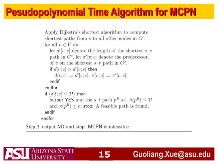 Pesudopolynomial Time Algorithm for MCPN