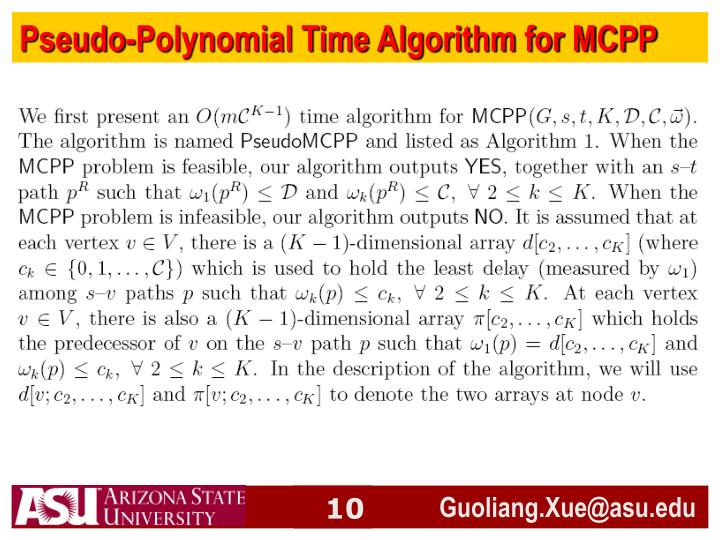 Pseudo-Polynomial Time Algorithm for MCPP