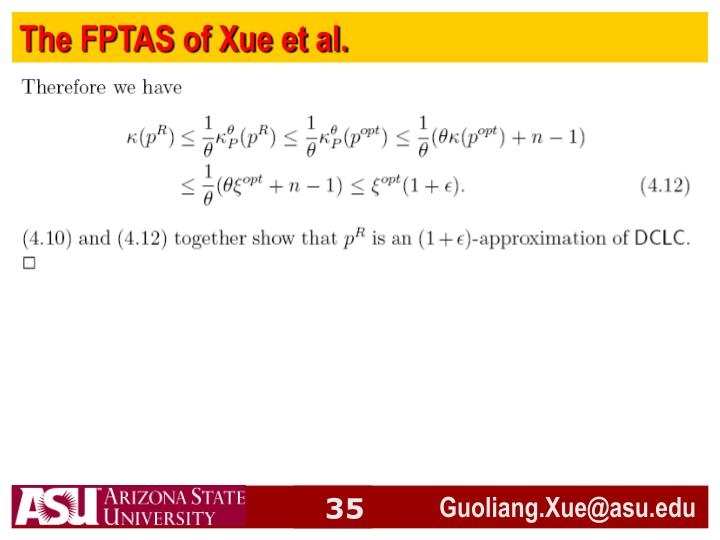 The FPTAS of Xue et al.