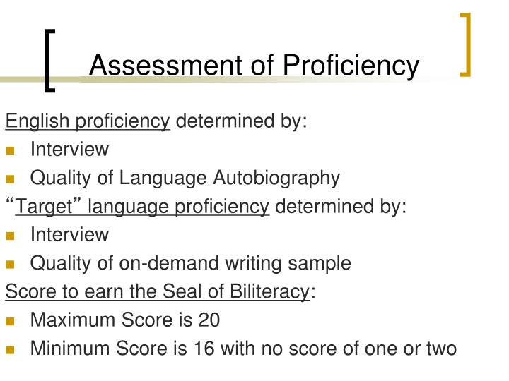 Assessment of Proficiency