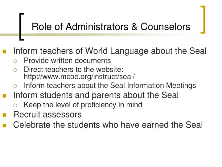 Role of Administrators & Counselors