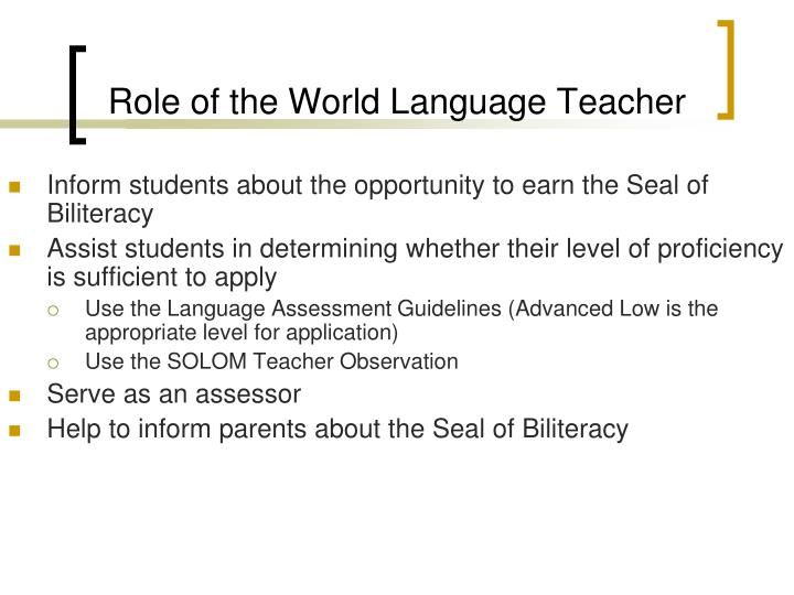 Role of the World Language Teacher
