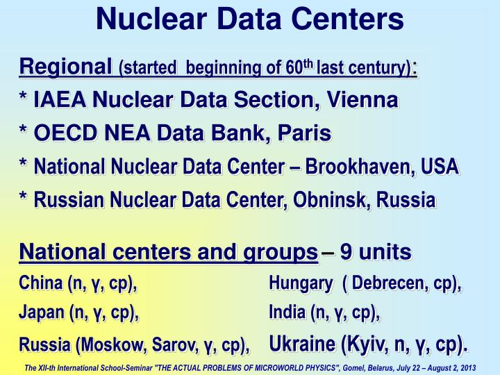 Nuclear Data Centers