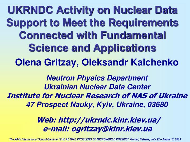 UKRNDC Activity on Nuclear Data Support to Meet the Requirements Connected with Fundamental Science and Applications