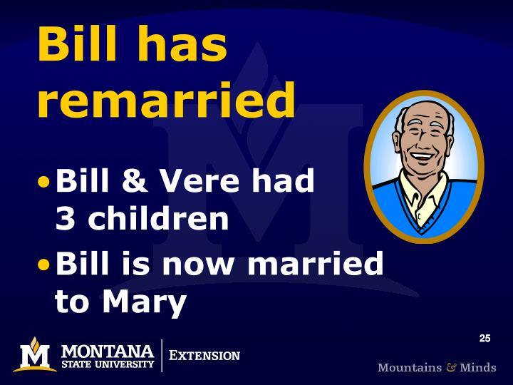 Bill has remarried