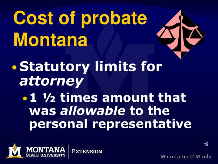Cost of probate Montana