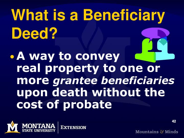 What is a Beneficiary Deed?