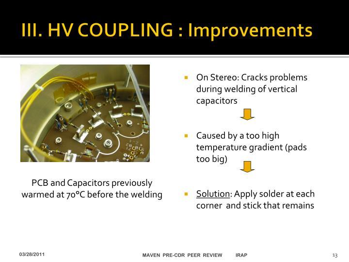 III. HV COUPLING : Improvements
