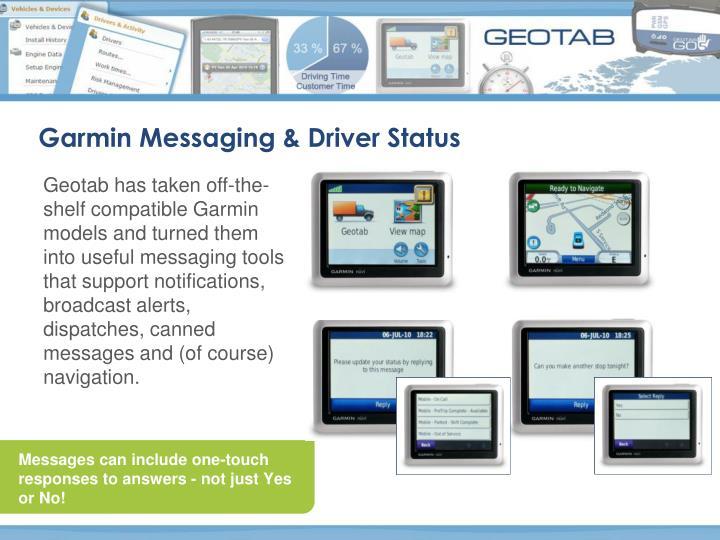 Garmin Messaging & Driver Status