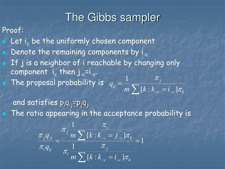 The Gibbs sampler