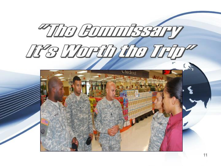 """""""The Commissary"""
