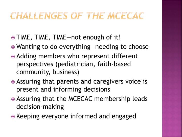 Challenges of the MCECAC