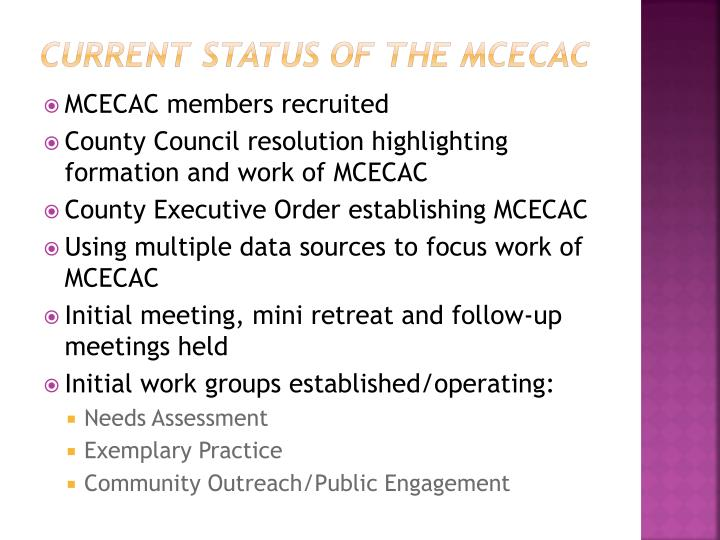 Current Status of the MCECAC