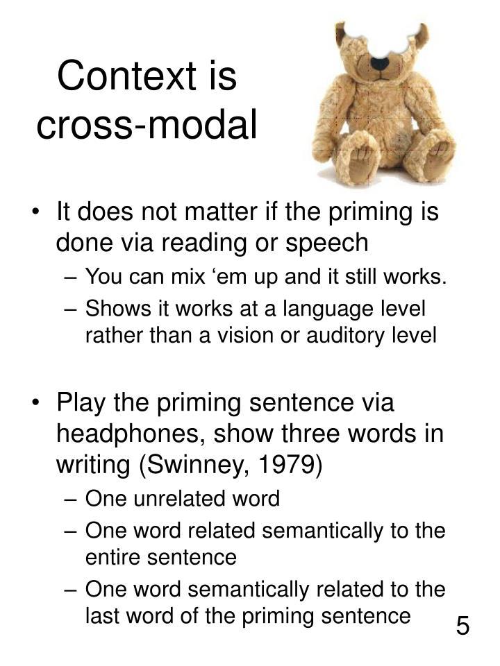 Context is cross-modal