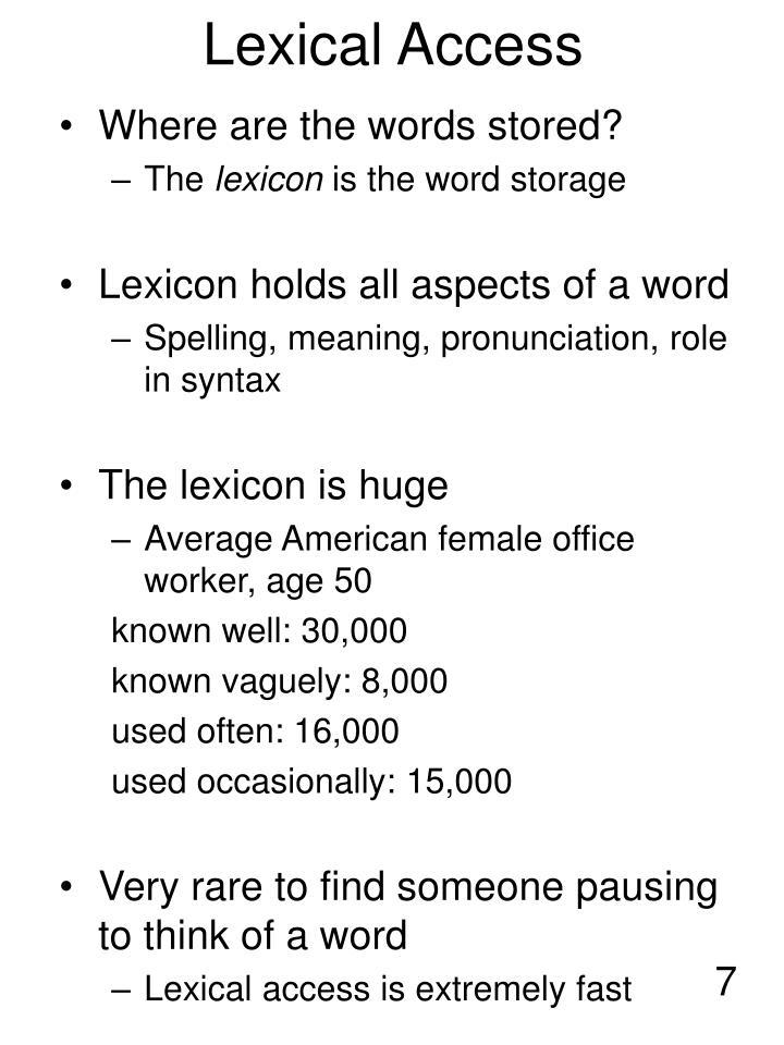 Lexical Access