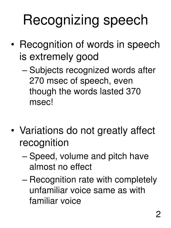 Recognizing speech