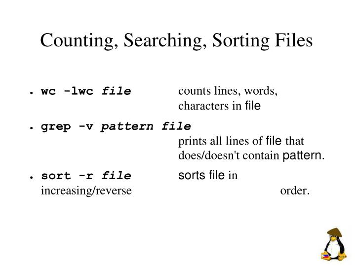 Counting, Searching, Sorting Files