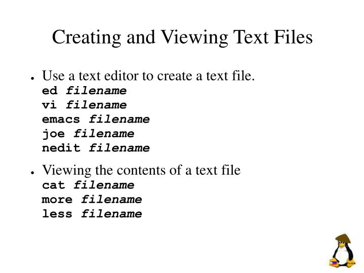 Creating and Viewing Text Files