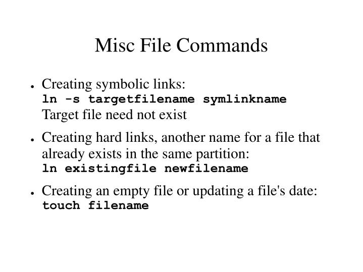 Misc File Commands